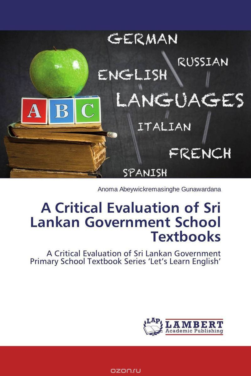 A Critical Evaluation of Sri Lankan Government School Textbooks