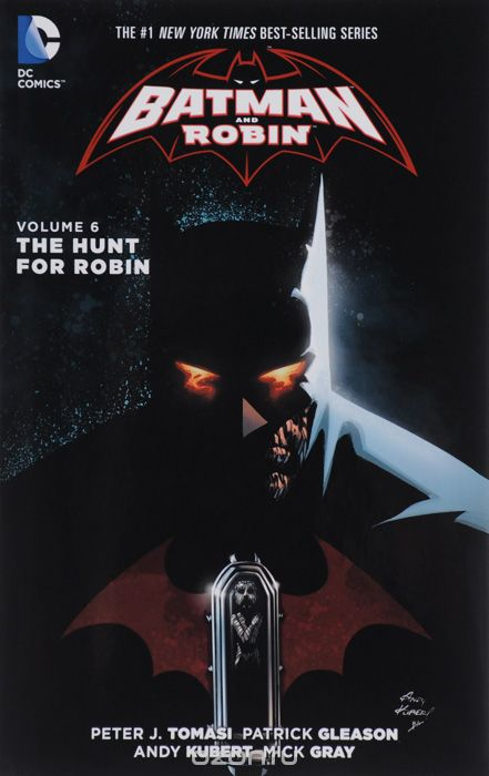 Batman and Robin: Volume 6: The Hunt for Robin