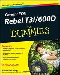 Canon EOS Rebel T3i / 600D For Dummies (For Dummies (Computer/Tech))