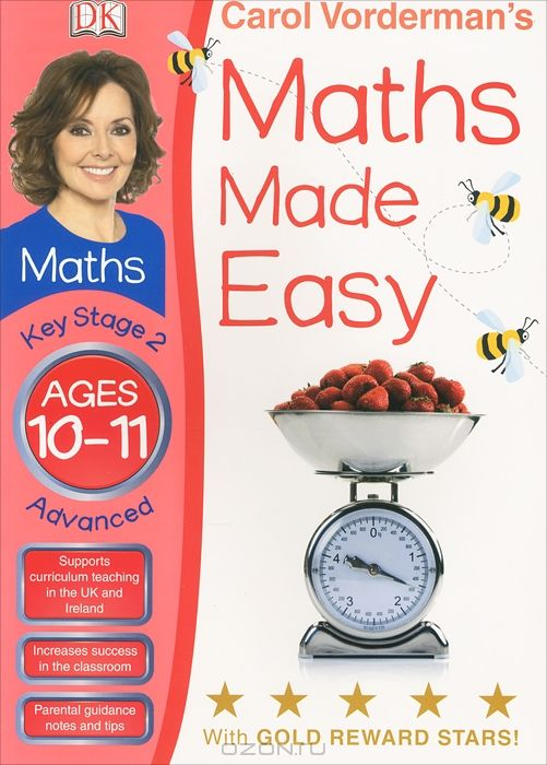 Carol Vorderman's Maths Made Easy: Ages 10-11: Key Stage 2: Advanced