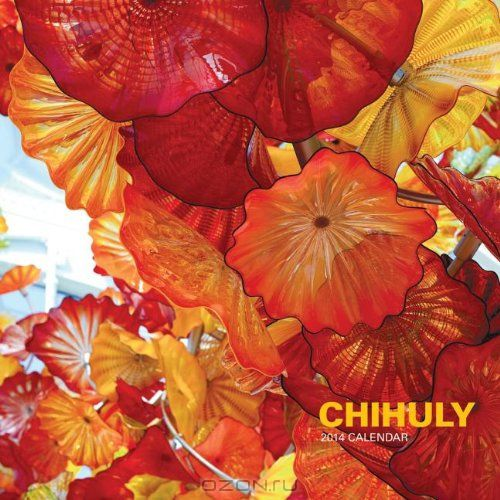 Chihuly 2014 Wall Calendar