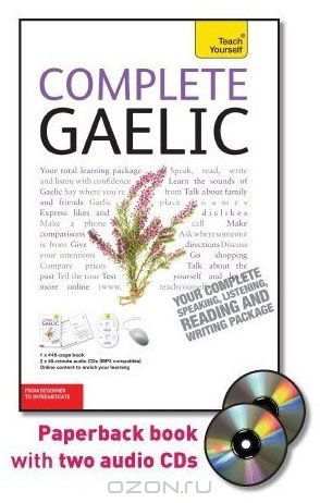 Complete Gaelic with Two Audio CDs: A Teach Yourself Guide