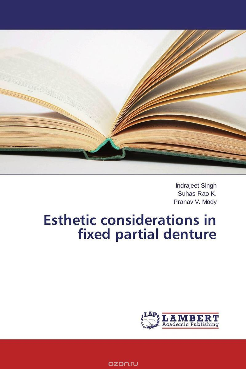 Esthetic considerations in fixed partial denture