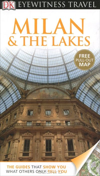 Eyewitness Travel Guide: Milan & the Lakes
