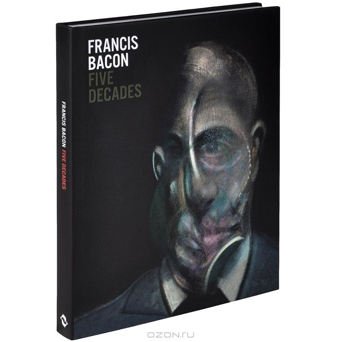 Francis Bacon: Five Decades