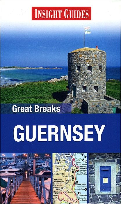 Insight Guides: Great Breaks: Guernsey
