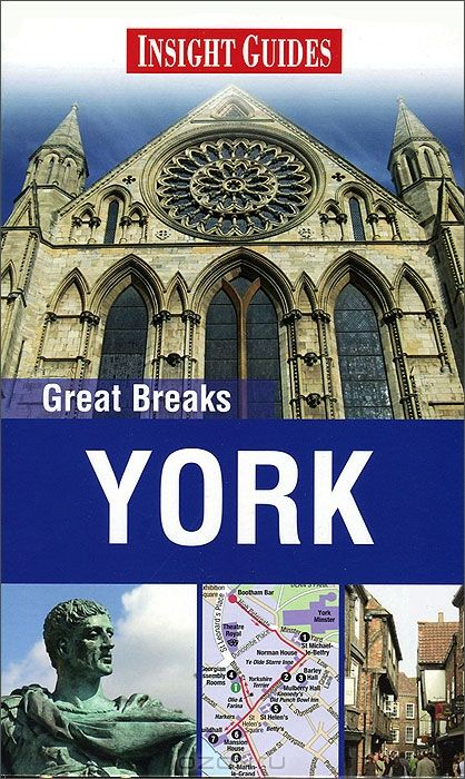 Insight Guides: Great Breaks: York