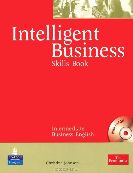 Intelligent Business: Intermediate Business English: Skills Book (+ CD-ROM)