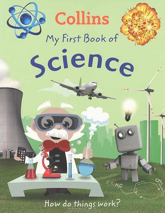 My First Book of Science: How do Things Work?