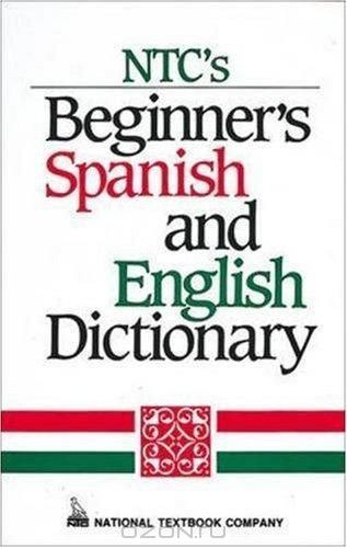 Ntc's Beginner's Spanish And English Dictionary