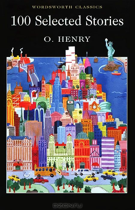 O. Henry. 100 Selected Stories