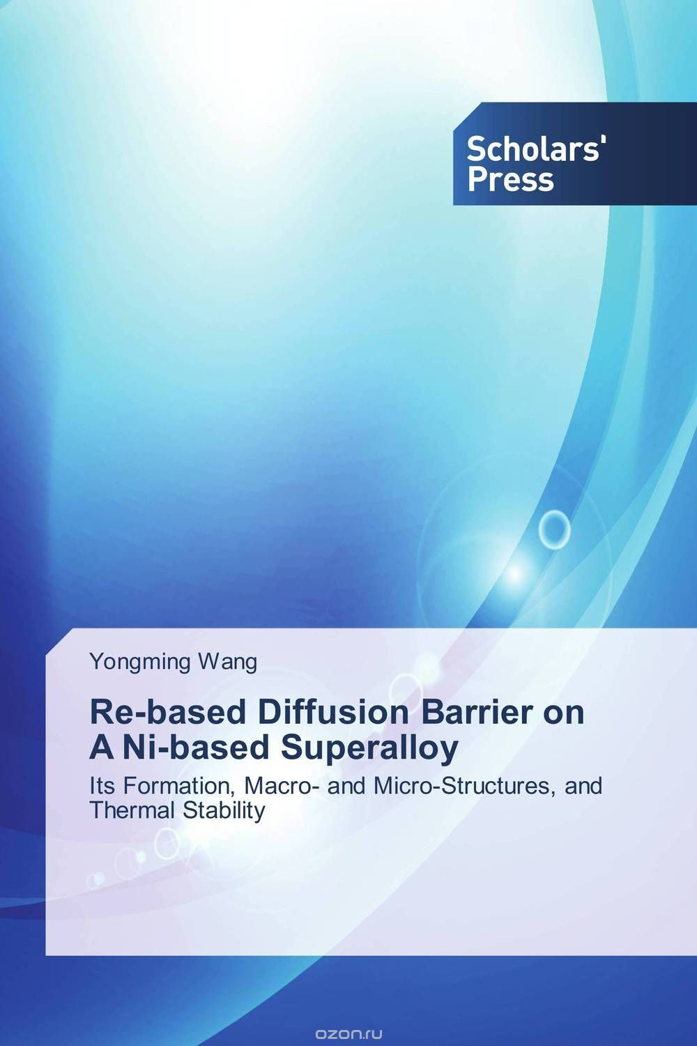 Re-based Diffusion Barrier on A Ni-based Superalloy