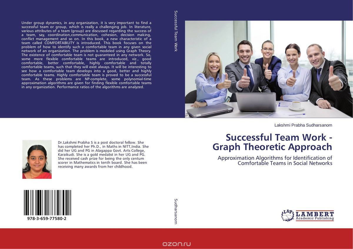 Successful Team Work - Graph Theoretic Approach