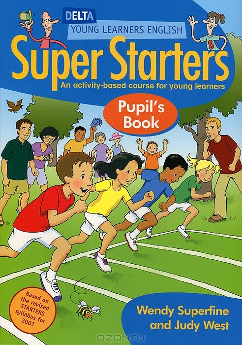 Super Starters Pupil's Book: An Activity-Based Course for Young Learners