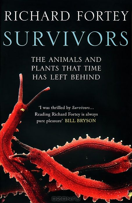 Survivirs: the Animals and Plants That Time Has Left Behind