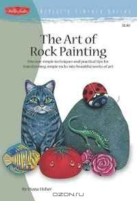 The Art of Rock Painting (Artist's Library)