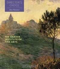 The Barber Institute of Fine Arts: Director's Choice