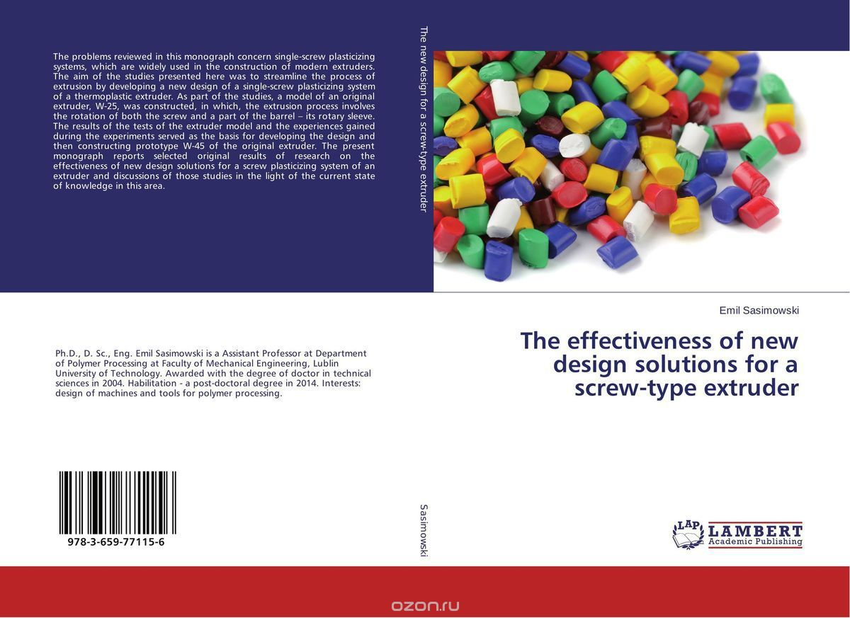 The effectiveness of new design solutions for a screw-type extruder