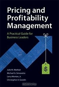 The Handbook of Pricing and Profitability Management: A Practical Guide for Business Leaders