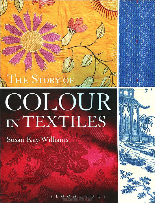 The Story of Colour in Textiles