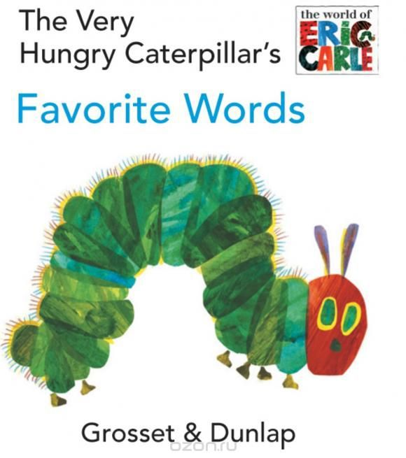 The Very Hungry Caterpillar's Favorite Words