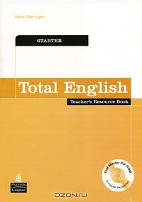 Total English: Starter: Teachers Resource Book (+ CD-ROM)