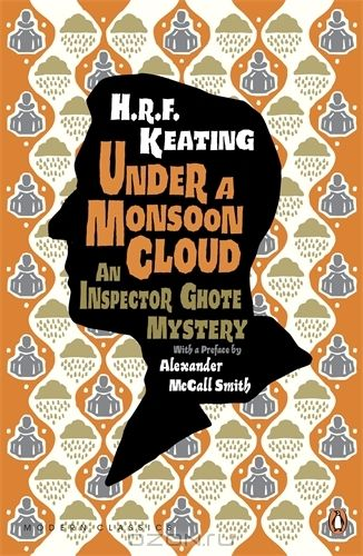 Under a Monsoon Cloud: An Inspector Ghote Mystery