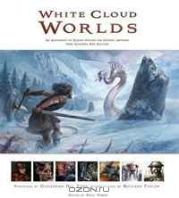 White Cloud Worlds. Edited by Paul Tobin